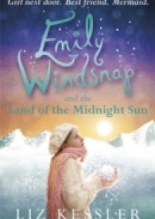 Обложка книги  - Emily Windsnap and the Land of the Midnight Sun