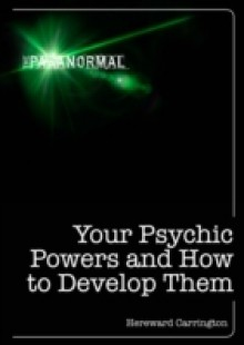 Обложка книги  - Your Psychic Powers and How to Develop Them