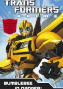 Обложка книги  - Transformers Prime: Bumblebee In Danger