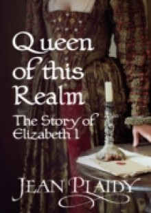 Обложка книги  - Queen of This Realm: The Story of Elizabeth I