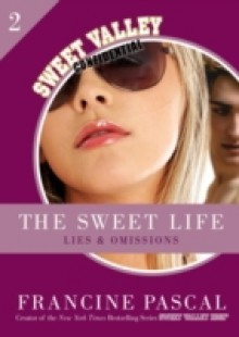 Обложка книги  - Sweet Life 2: Lies and Omissions