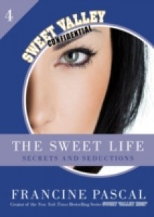 Обложка книги  - Sweet Life 4: Secrets and Seductions