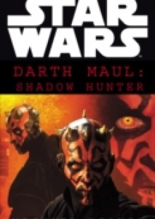 Обложка книги  - Star Wars: Darth Maul Shadow Hunter