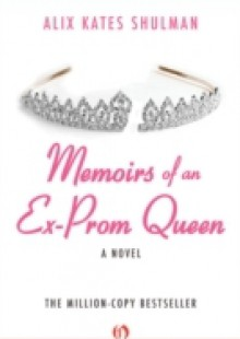 Обложка книги  - Memoirs of an Ex-Prom Queen