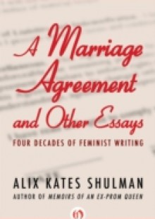 Обложка книги  - Marriage Agreement and Other Essays