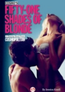Обложка книги  - Cosmo's Fifty-One Shades of Blonde