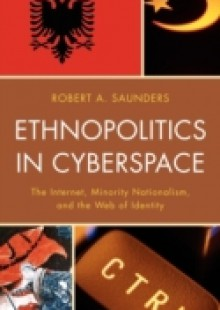 Обложка книги  - Ethnopolitics in Cyberspace