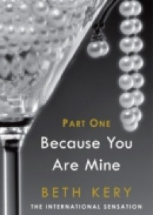 Обложка книги  - Because You Tempt Me (Because You Are Mine Part One)