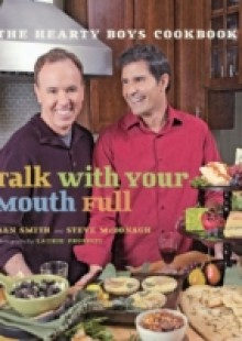 Обложка книги  - Talk with Your Mouth Full