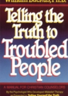 Обложка книги  - Telling the Truth to Troubled People