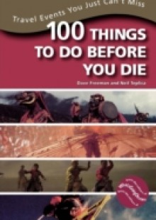 Обложка книги  - 100 Things to Do Before You Die