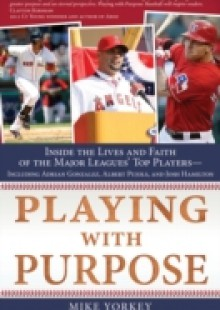 Обложка книги  - Playing with Purpose: Baseball