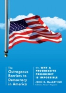 Обложка книги  - Outrageous Barriers to Democracy in America