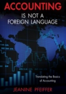 Обложка книги  - Accounting Is Not a Foreign Language