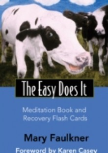 Обложка книги  - Easy Does it Meditation Book and Recovery Flash Cards