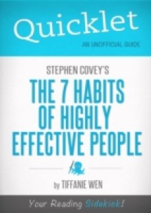Обложка книги  - Quicklet on Stephen R. Covey's The 7 Habits Of Highly Effective People