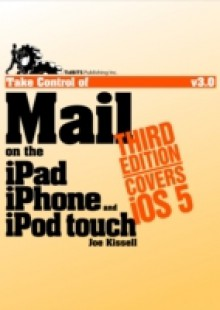 Обложка книги  - Take Control of Mail on the iPad, iPhone, and iPod touch