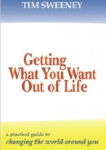 Обложка книги  - Getting What You Want Out of Life