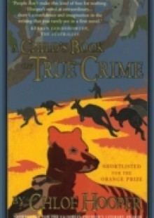 Обложка книги  - Child's Book Of True Crime