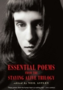 Обложка книги  - Essential Poems from the Staying Alive Trilogy
