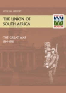 Обложка книги  - Union of South Africa and the Great War 1914-1918 Official History