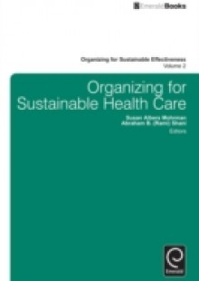 Обложка книги  - Organizing for Sustainable Healthcare