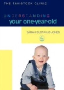 Обложка книги  - Understanding Your One-Year-Old