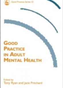 Обложка книги  - Good Practice in Adult Mental Health