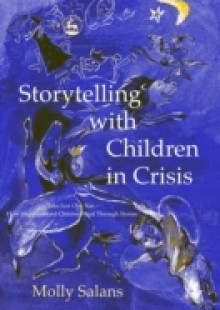 Обложка книги  - Storytelling with Children in Crisis