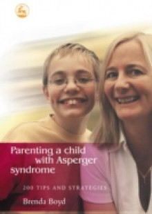 Обложка книги  - Parenting a Child with Asperger Syndrome