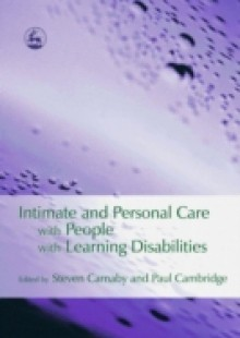 Обложка книги  - Intimate and Personal Care with People with Learning Disabilities