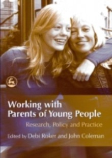 Обложка книги  - Working with Parents of Young People