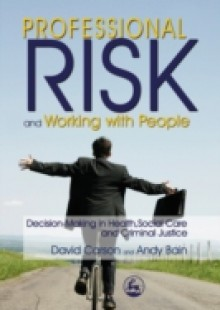 Обложка книги  - Professional Risk and Working with People