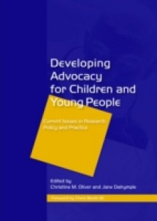Обложка книги  - Developing Advocacy for Children and Young People