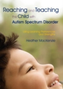 Обложка книги  - Reaching and Teaching the Child with Autism Spectrum Disorder