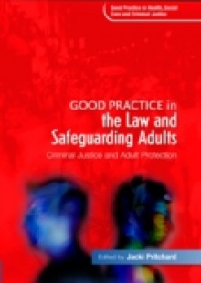Обложка книги  - Good Practice in the Law and Safeguarding Adults