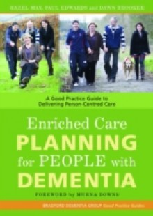 Обложка книги  - Enriched Care Planning for People with Dementia