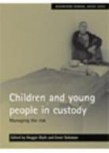 Обложка книги  - Children and young people in custody
