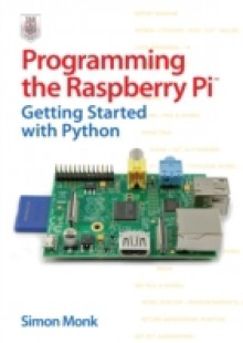 Обложка книги  - Programming the Raspberry Pi: Getting Started with Python