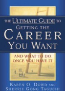 Обложка книги  - Ultimate Guide to Getting The Career You Want