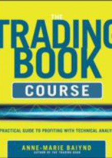 Обложка книги  - Trading Book Course: A Practical Guide to Profiting with Technical Analysis