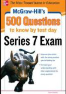Обложка книги  - McGraw-Hill's 500 Series 7 Exam Questions to Know by Test Day