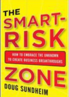 Обложка книги  - Taking Smart Risks: How Sharp Leaders Win When Stakes are High