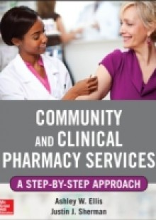 Обложка книги  - Community and Clinical Pharmacy Services: A step by step approach.