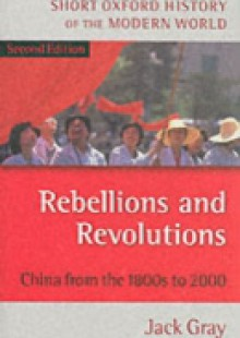 Обложка книги  - Rebellions and Revolutions: China from the 1880s to 2000