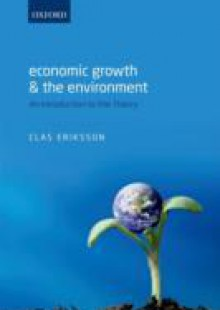 Обложка книги  - Economic Growth and the Environment: An Introduction to the Theory