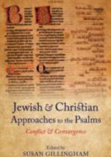 Обложка книги  - Jewish and Christian Approaches to the Psalms: Conflict and Convergence