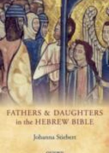 Обложка книги  - Fathers and Daughters in the Hebrew Bible