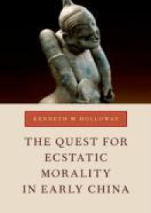 Обложка книги  - Quest for Ecstatic Morality in Early China