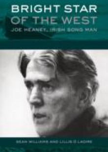 Обложка книги  - Bright Star of the West: Joe Heaney, Irish Song Man